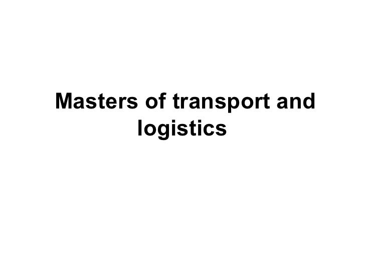 Mastersoftransportand        logistics