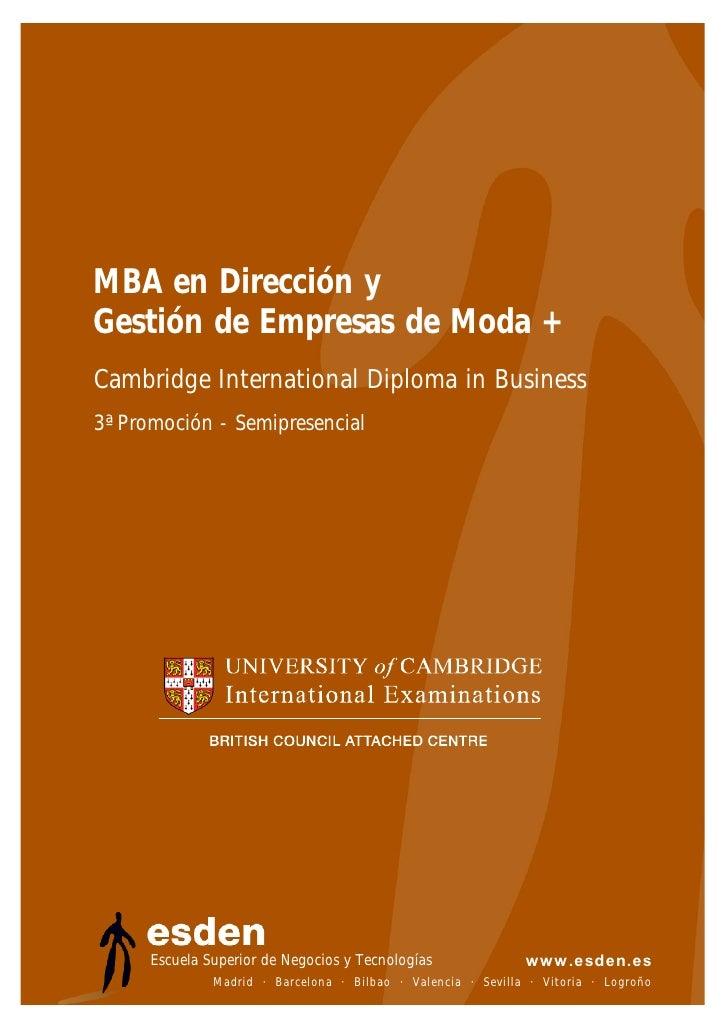 MBA en Dirección y Gestión de Empresas de Moda + Cambridge International Diploma in Business 3ª Promoción - Semipresencial...