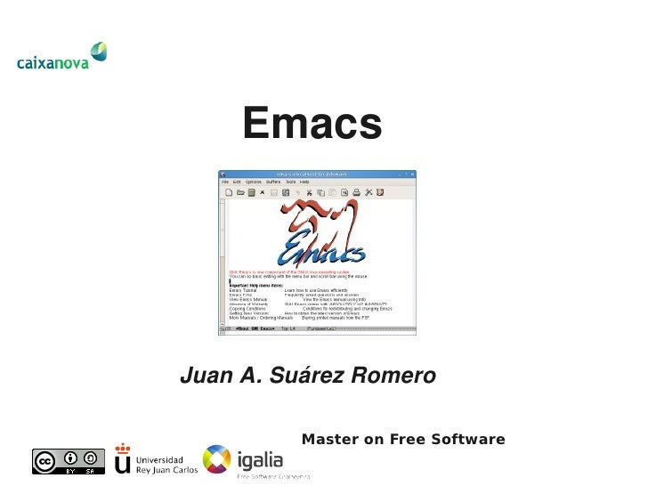 Emacs     Juan A. Suárez Romero            Master on Free Software