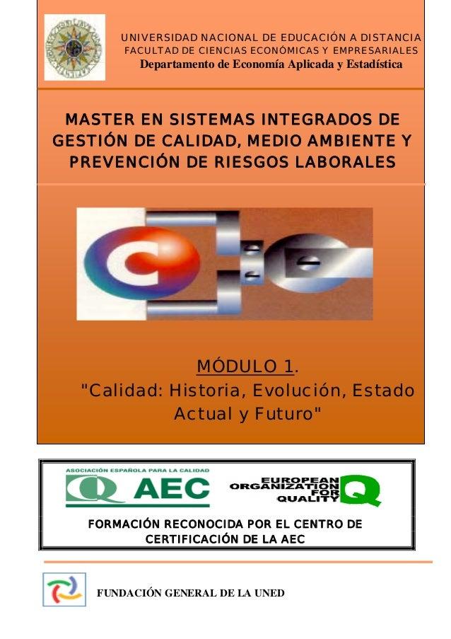 UNIVERSIDAD NACIONAL DE EDUCACIÓN A DISTANCIA ( U.N.E.D.) MASTER EN SISTEMAS INTEGRADOS DE GESTIÓN DE CALIDAD MEDIOAMBIENT...