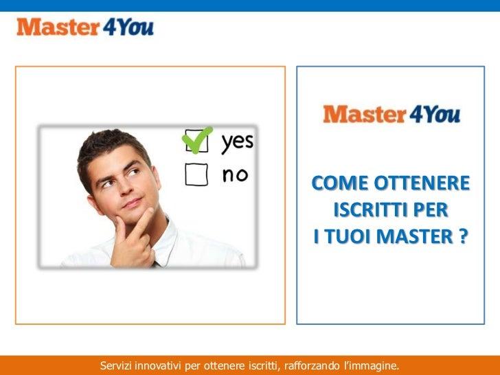 Master4You - come ottenere iscritti per i tuoi master