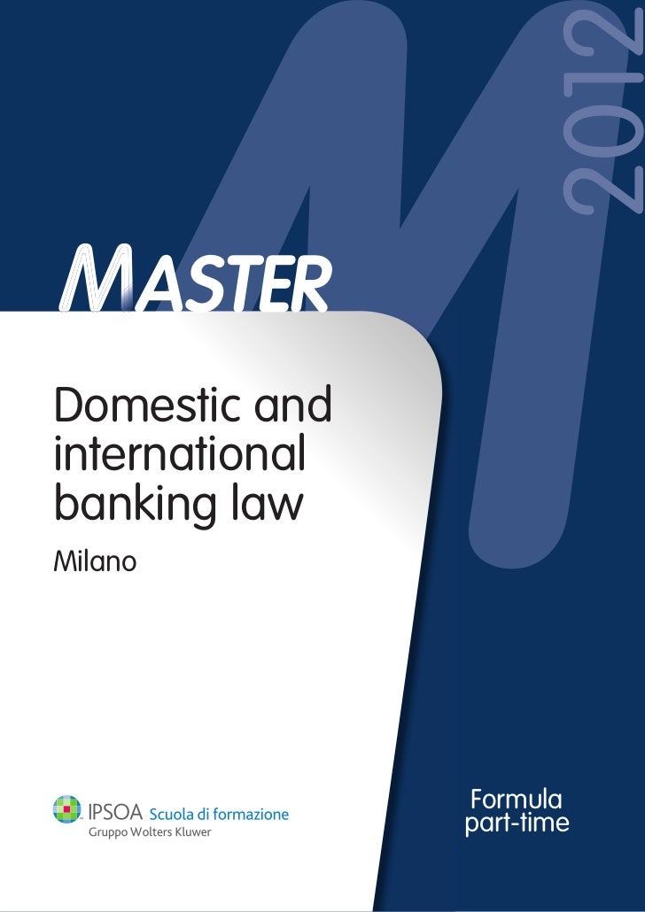 2012Domestic andinternationalbanking lawMilano                Formula                part-time