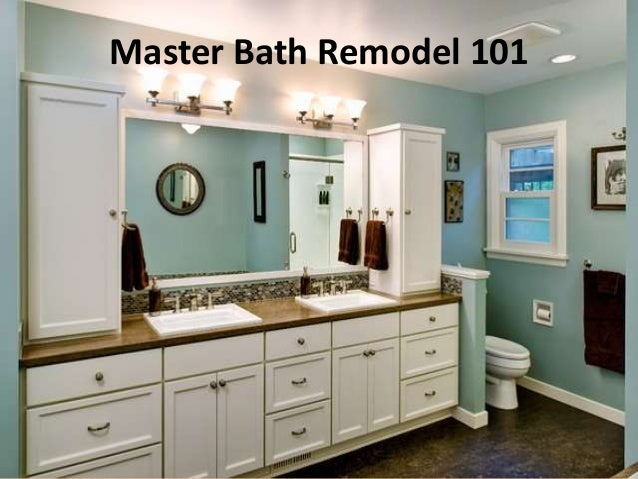Master bath remodel 101 for Bathroom remodel 101