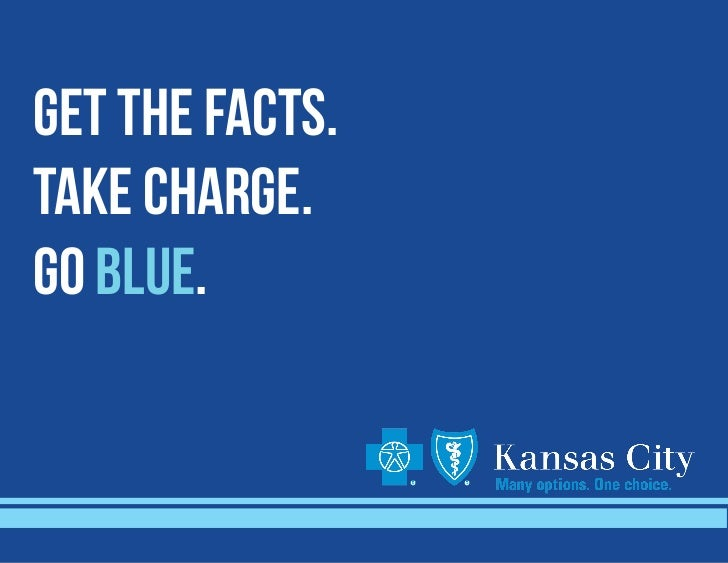 GET THE FACTS.TAKE CHARGE.GO BLUE.