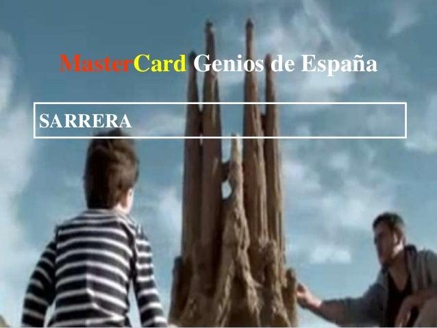 MasterCard Genios de España SARRERA