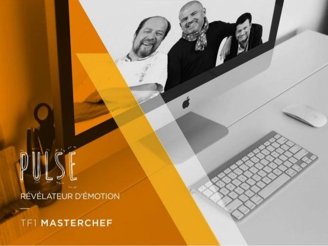 VOTRE DEMANDE MasterChef, la saison 5 Utiliser les réseaux sociaux pour générer du trafic vers MYTF1 Penser à des animatio...