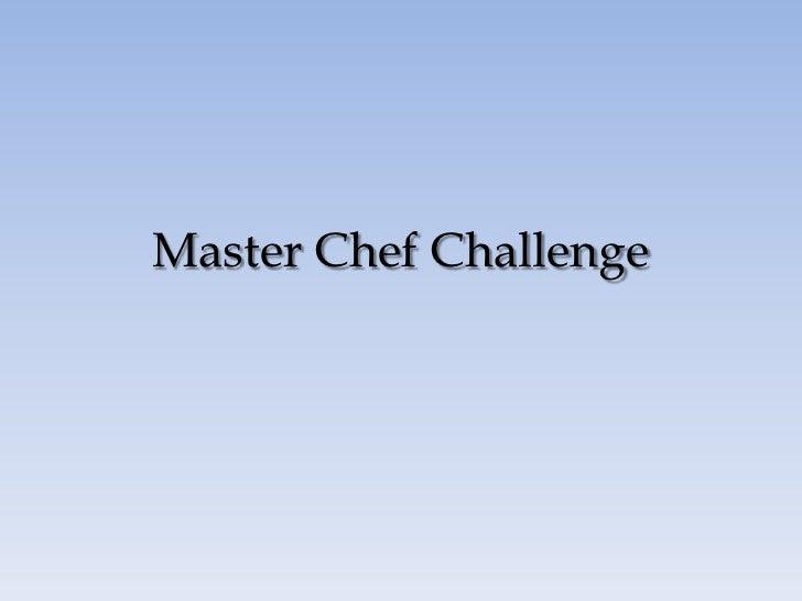 Master chef challenge photos all 2