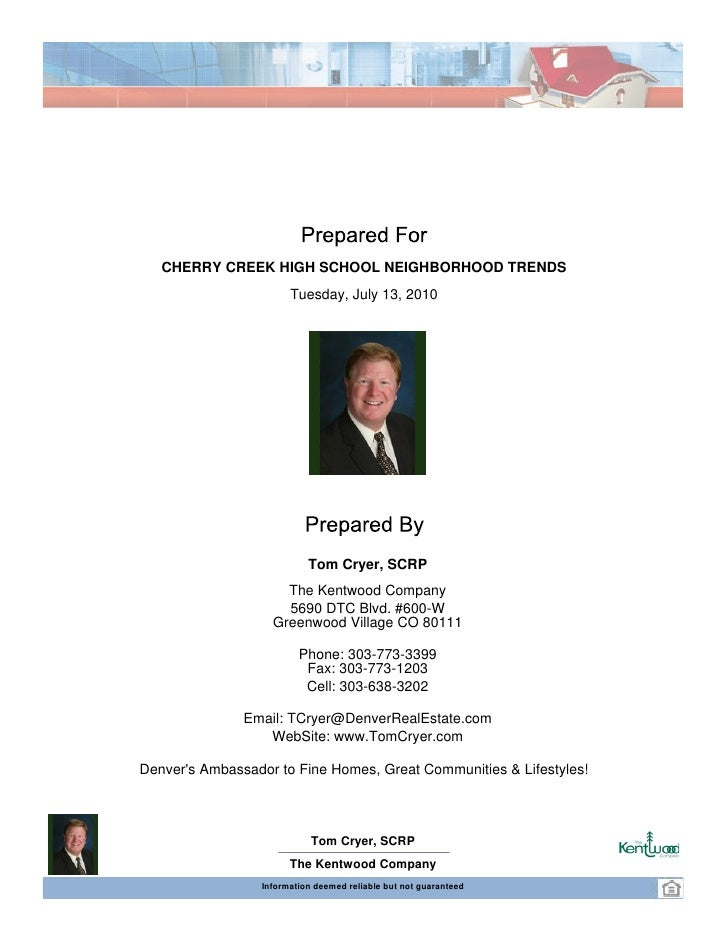 Residential Price Trends Feeding into Cherry Creek High School 2010