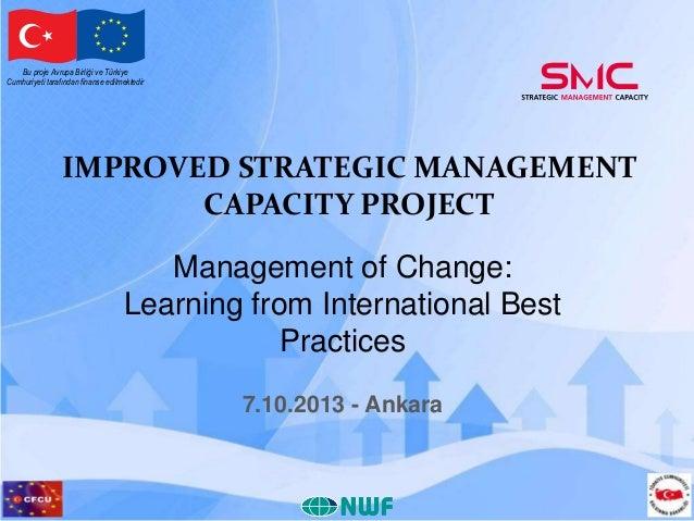 Bu proje Avrupa Birliği ve Türkiye Cumhuriyeti tarafından finanse edilmektedir  IMPROVED STRATEGIC MANAGEMENT CAPACITY PRO...