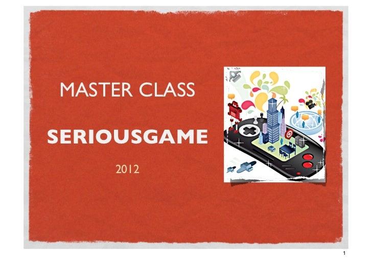 Masterclass seriousgame par Xavier Van Dieren - NOW.be
