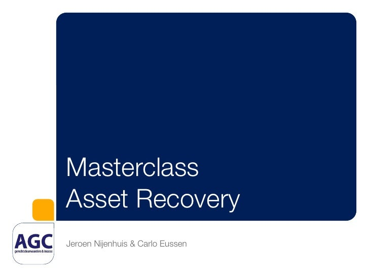 Masterclass Asset Recovery 2011