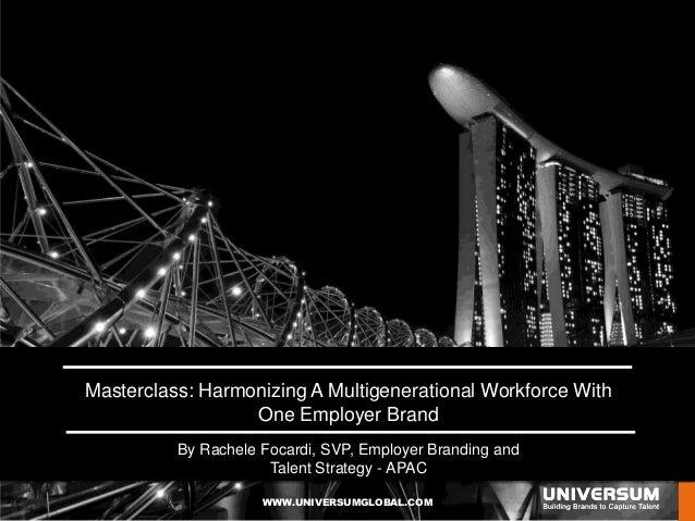 Masterclass: Harmonizing A Multigenerational Workforce With One Employer Brand
