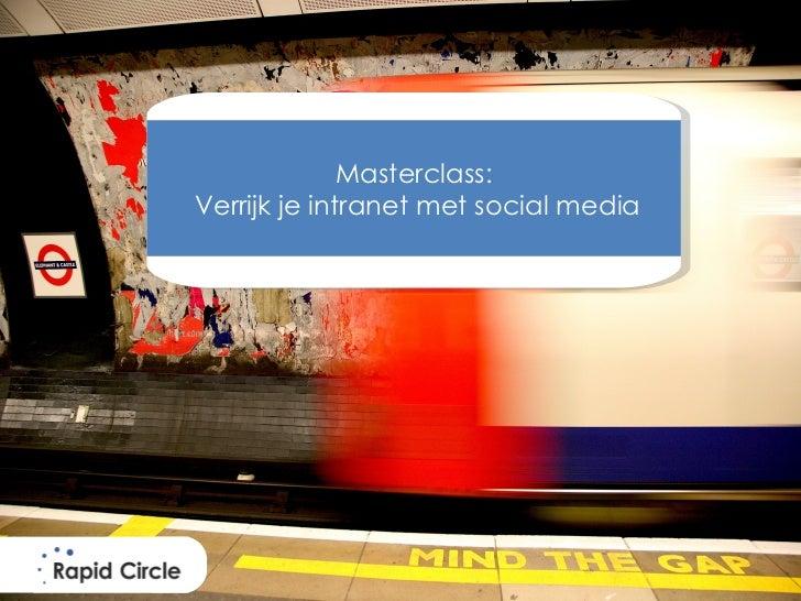 Masterclass:Verrijk je intranet met social media