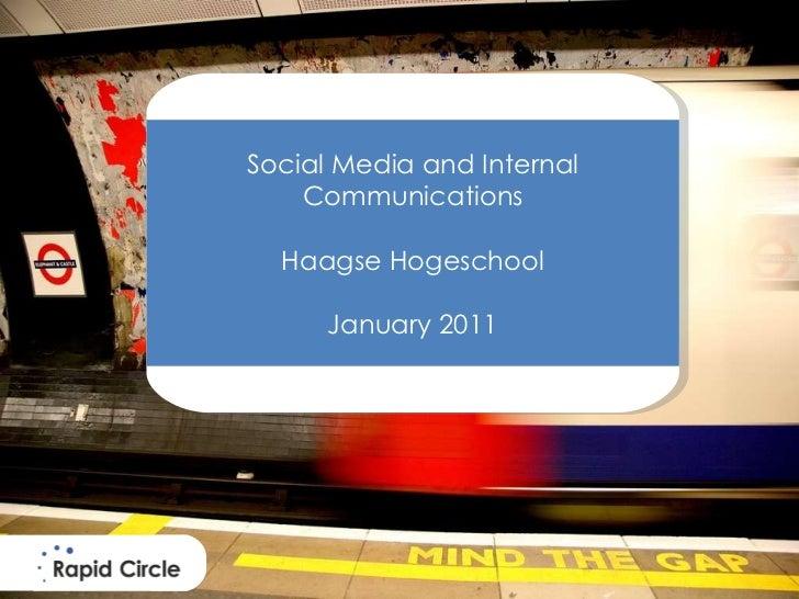 Masterclass Enterprise Social Media for Internal Communications Haagse Hogeschool January 2011