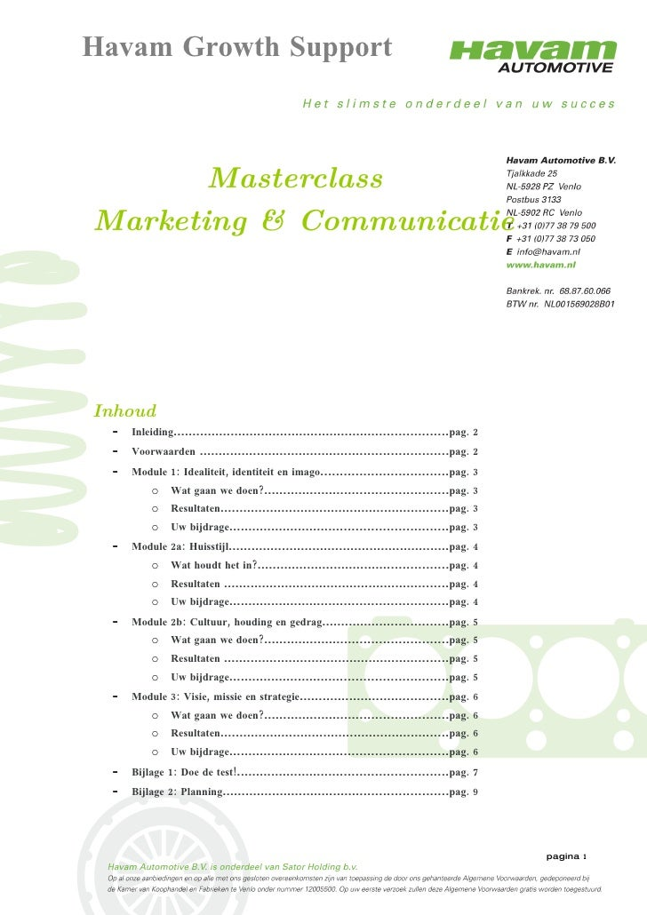 Havam Growth Support           Masterclass Marketing & Communicatie     Inhoud  -   Inleiding................................