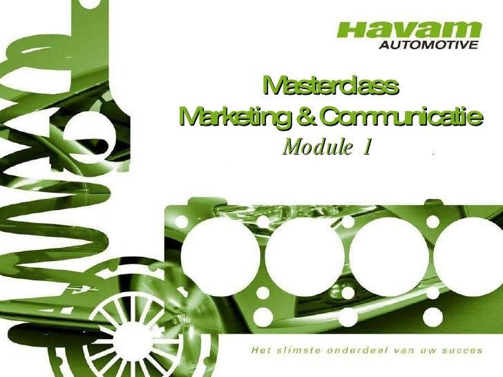 Inleiding Masterclass Marketing & Communicatie Module 1 (Dutch)