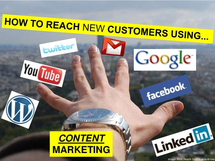 CONTENTMARKETING            Image: flickr/Reach Out/stuardpilbrow