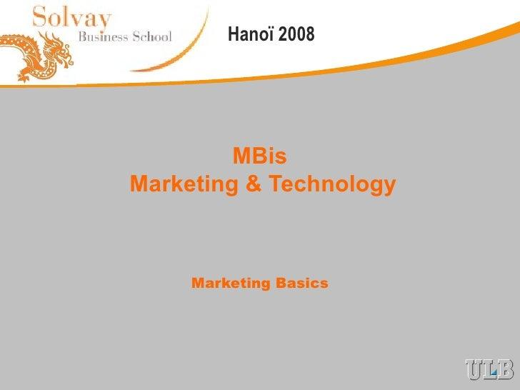MBis  Marketing & Technology Marketing Basics