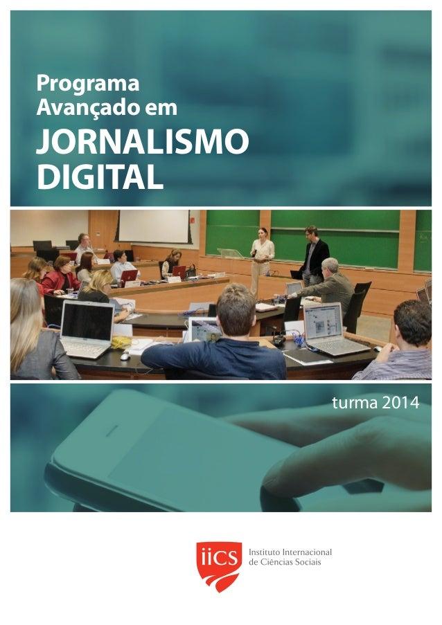 Programa Avançado em  JORNALISMO DIGITAL  turma 2014