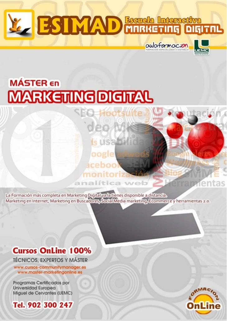 """Máster en Marketing Digital         PRESENTACIÓN         El """"Nuevo Marketing"""" supone desarrollar un nuevo enfoque en la fo..."""