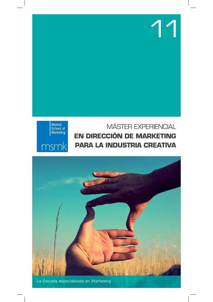 Master experiencial en dirección de marketing para las industrias creativas