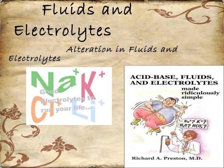 Fluids and Electrolytes Alteration in Fluids and Electrolytes