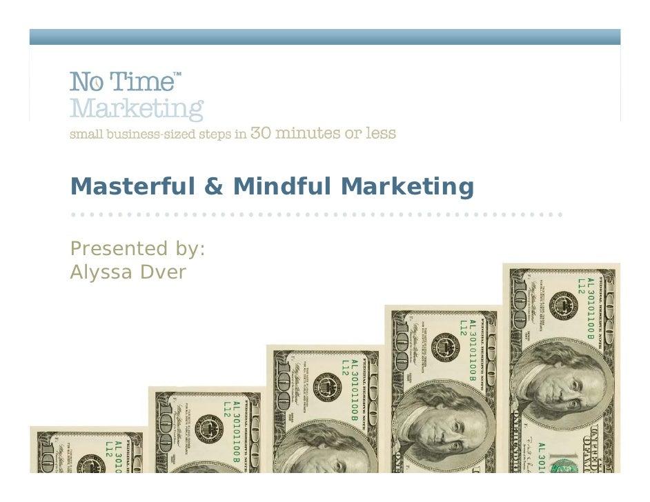 6/18/09 DWC+ Teleclass - Masterful And Mindful Marketing   Dwc