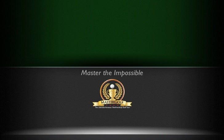 Master the Impossible