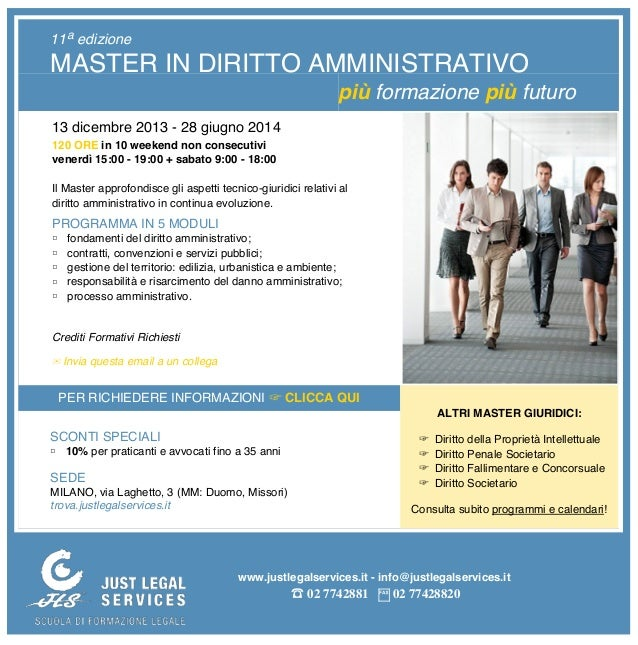 11a edizione  MASTER IN DIRITTO AMMINISTRATIVO più formazione più futuro 13 dicembre 2013 - 28 giugno 2014 120 ORE in 10 w...