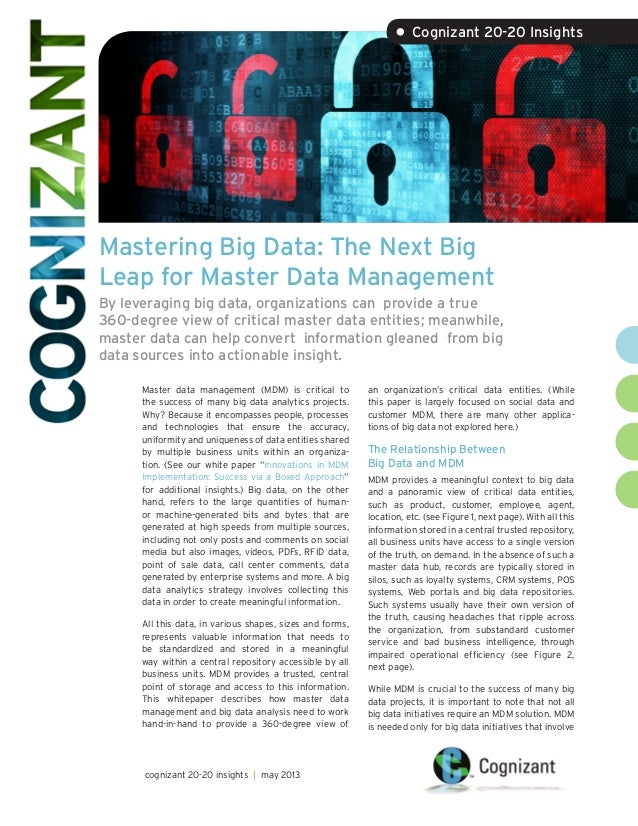 Mastering Big Data: The Next BigLeap for Master Data ManagementBy leveraging big data, organizations can provide a true360...