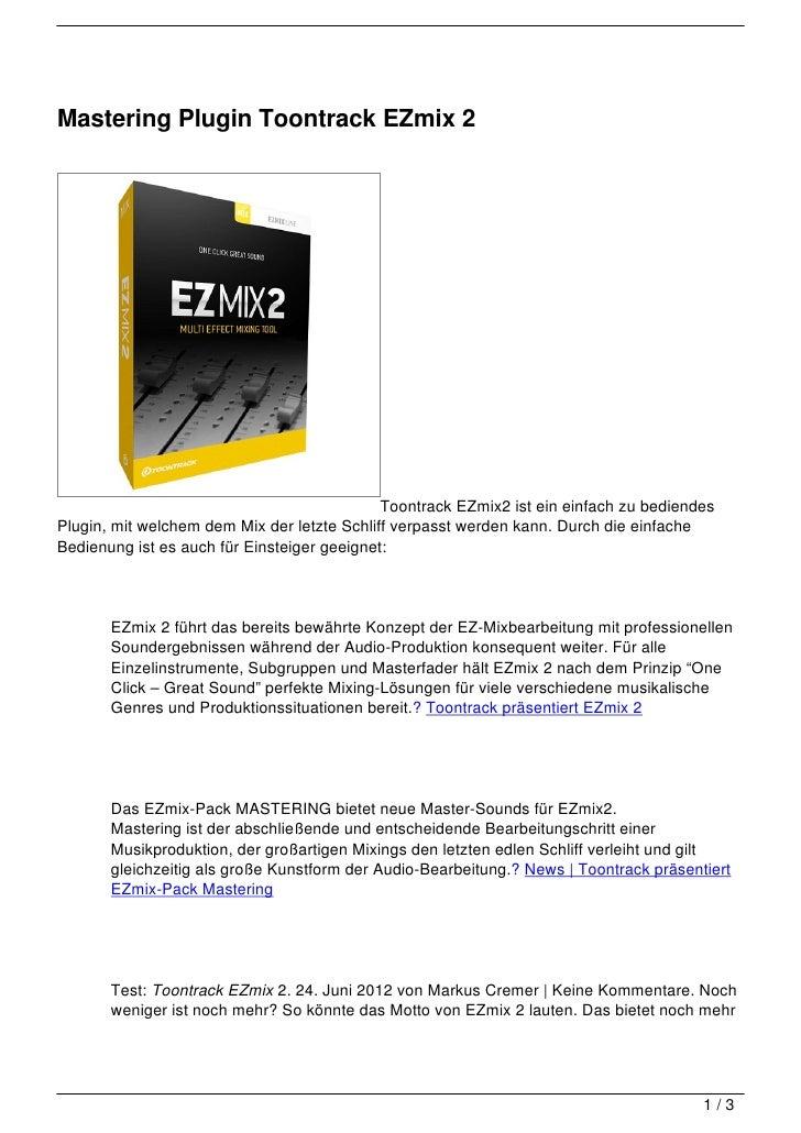 Mastering Plugin Toontrack EZmix 2                                             Toontrack EZmix2 ist ein einfach zu bediend...