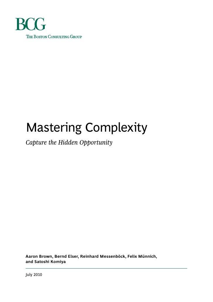 Mastering Complexity Capture the Hidden Opportunity     Aaron Brown, Bernd Elser, Reinhard Messenböck, Felix Münnich, and ...