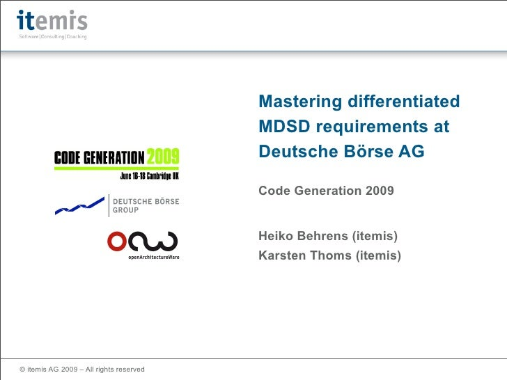Mastering Differentiated MDSD Requirements at Deutsche Boerse AG
