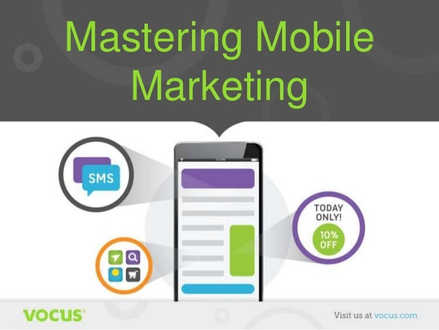 Mastering Mobile Marketing Guide