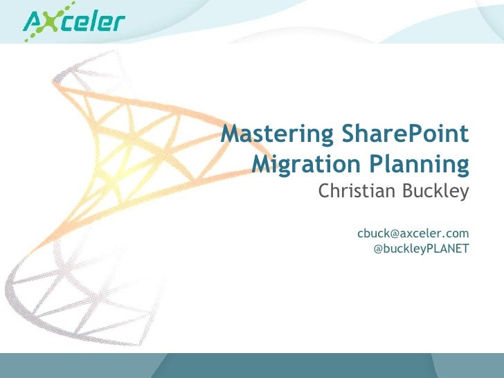 Mastering SharePoint                                                 Migration Planning                                   ...