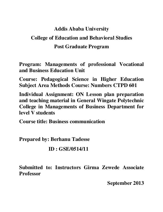 Addis Ababa University College of Education and Behavioral Studies Post Graduate Program Program: Managements of professio...