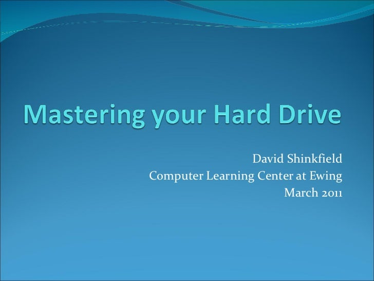 Mastering your hard drive