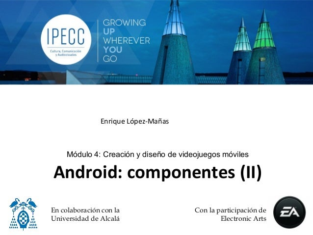Android: Componentes (II)