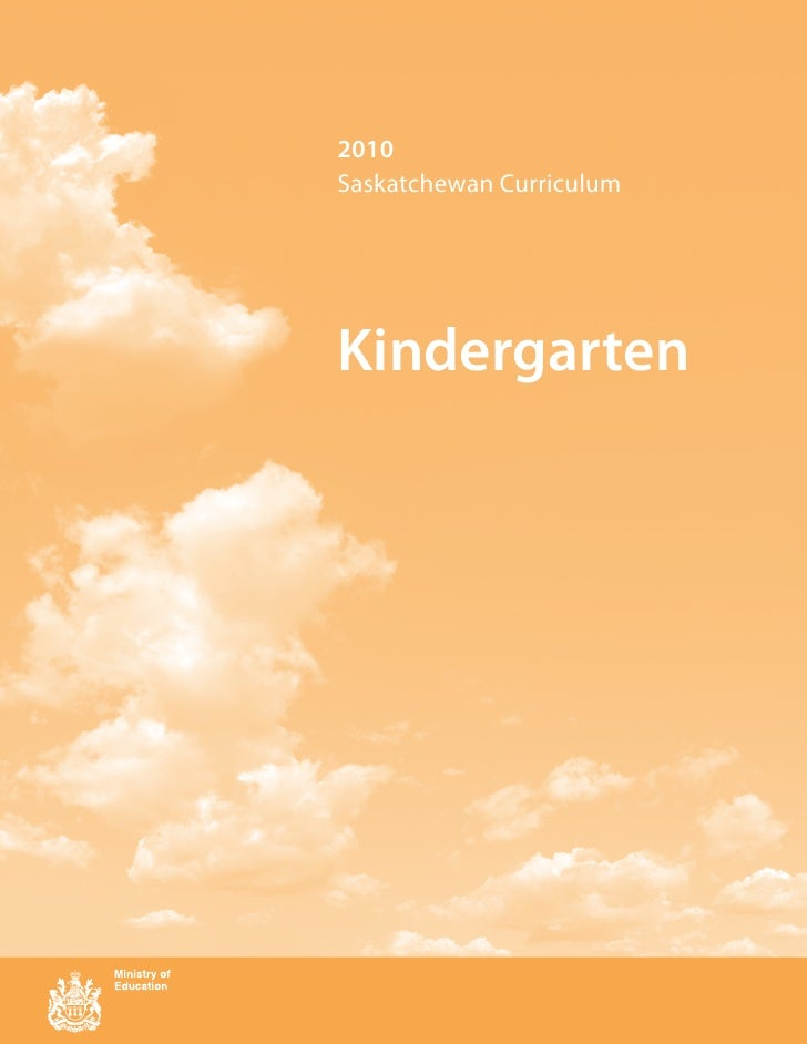 2010Saskatchewan CurriculumKindergarten