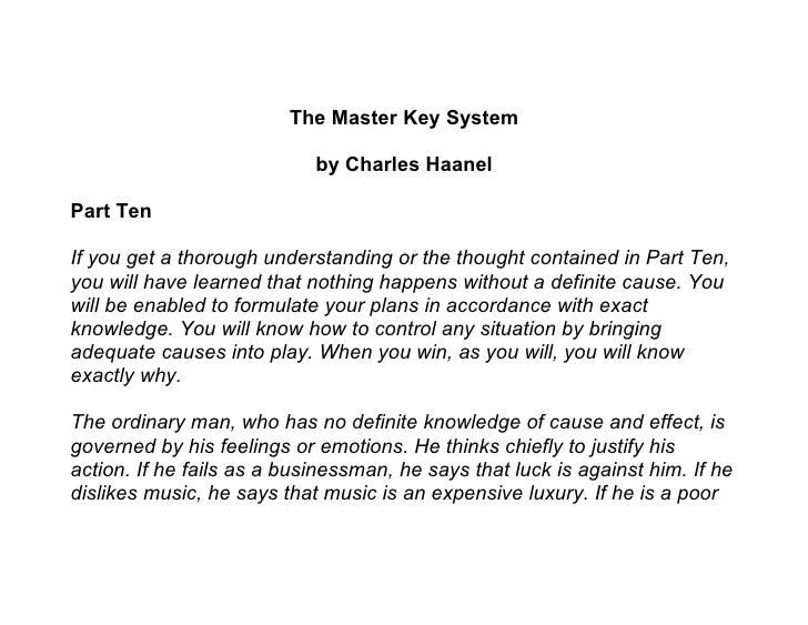 The Master Key System                              by Charles Haanel  Part Ten  If you get a thorough understanding or the...