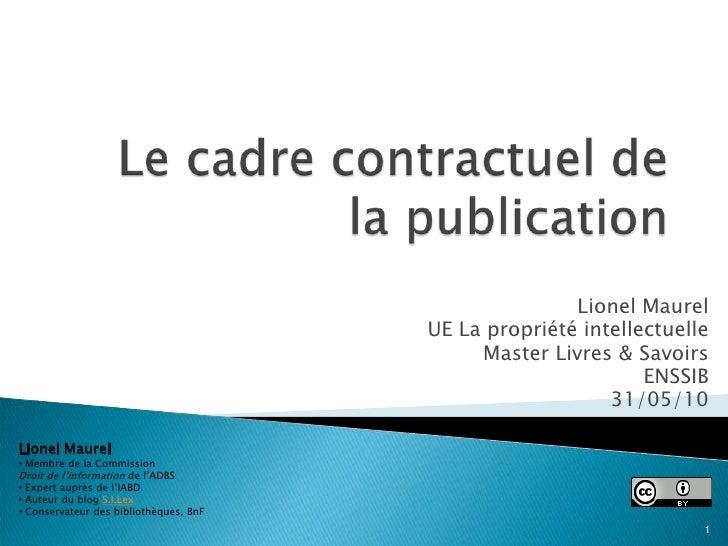 Le cadre contractuel de la publication