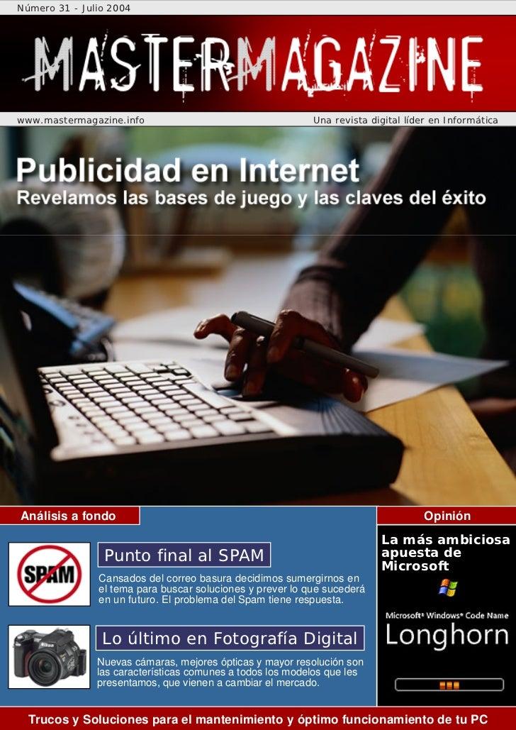 Número 31 - Julio 2004www.mastermagazine.info                                    Una revista digital líder en Informática ...