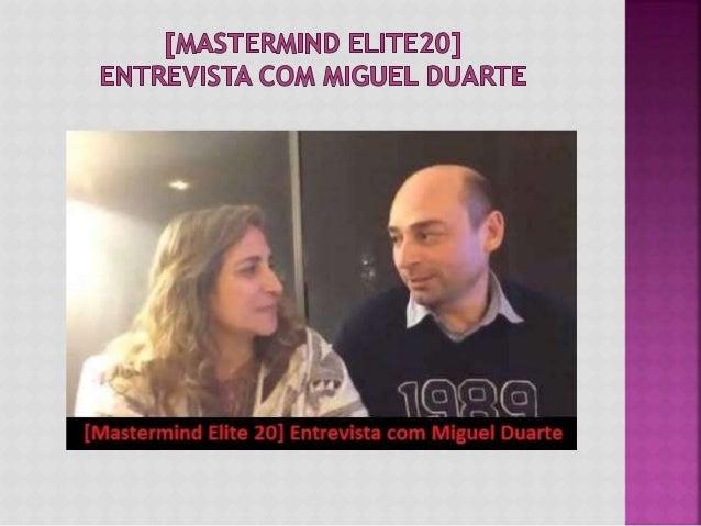 No final do fim de semana mágico deste Mastermind com o Elite20 aproveitei para perguntar ao Miguel qual foi o momento alt...