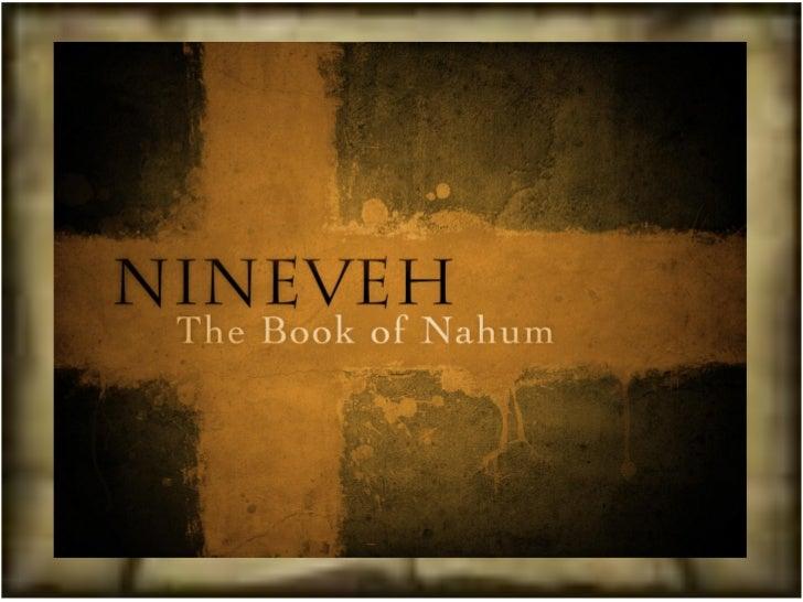 Agenda:† Introduction    Ω Priest Vs Prophet    Ω Common - Jonah and Nahum† Historical background    Ω Nahum the prophet  ...