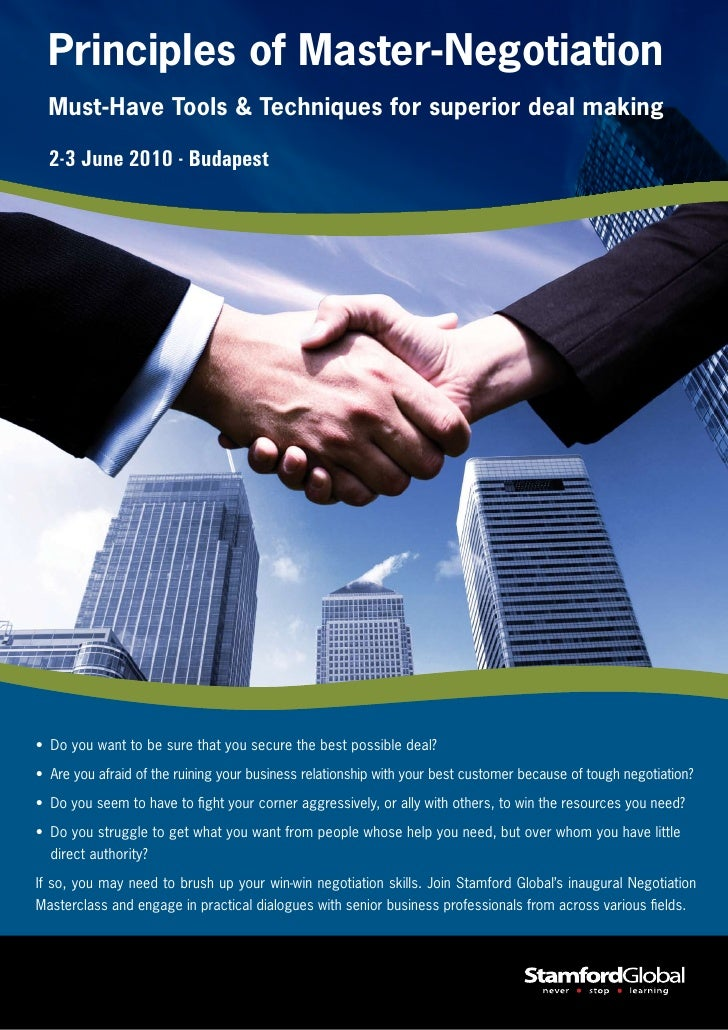 Principles of Master-Negotiation   Must-Have Tools & Techniques for superior deal making    2-3 June 2010 - Budapest     •...