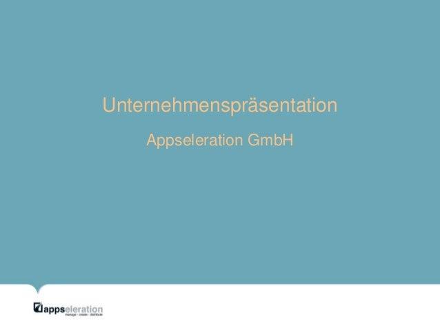 Unternehmenspräsentation Appseleration GmbH