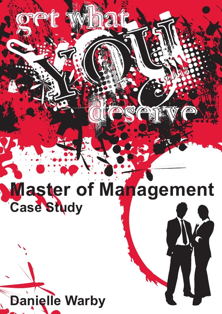 Master of Management Case Study     Danielle Warby