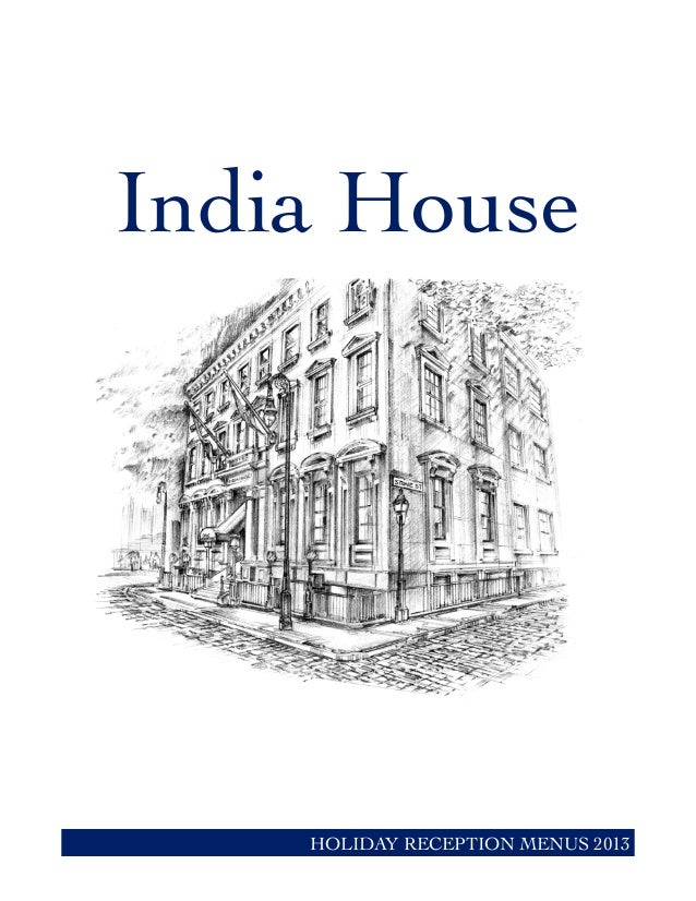India House HOLIDAY RECEPTION MENUS 2013