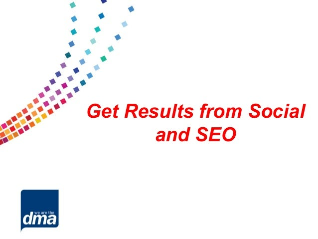Get Results from Social       and SEO
