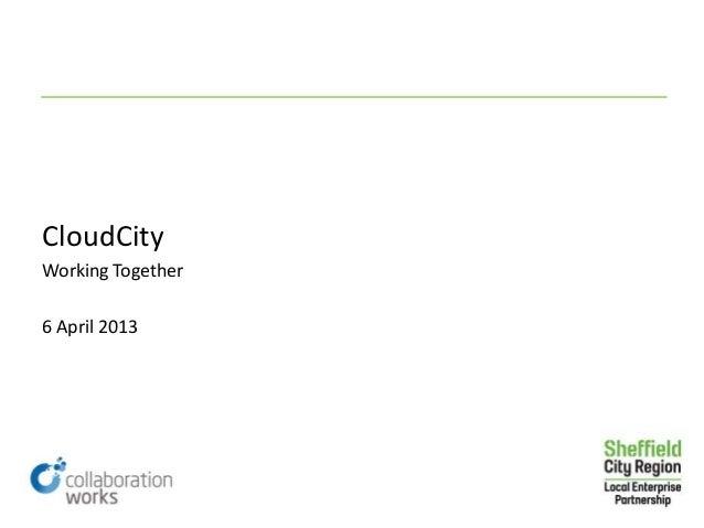 CloudCityWorking Together6 April 2013